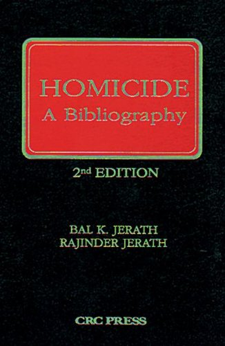 Homicide: A Bibliography, Second Edition 9780849386701