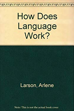 How Does Language Work?