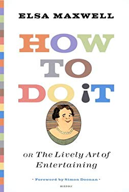 How to Do It or the Lively Art of Entertaining 9780847827138