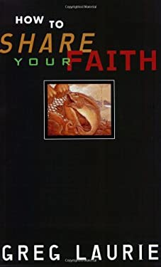 How to Share Your Faith 9780842333450