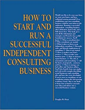How to Start and Run a Successful Independent Consulting Business 9780844234304