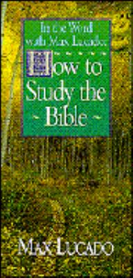 How to Study the Bible 9780849951046