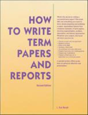 How to Write Term Papers and Reports 9780844258997
