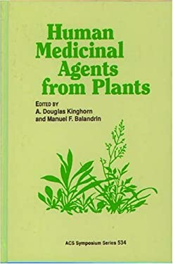 Human Medicinal Agents from Plants 9780841227057