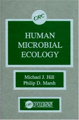 Human Microbial Ecology 9780849342011