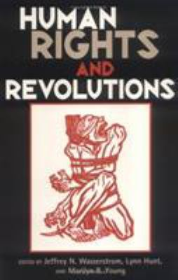 Human Rights and Revolutions 9780847687374