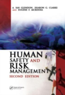Human Safety and Risk Management 9780849330902