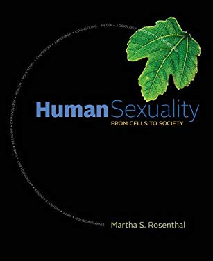 Human Sexuality: From Cells to Society 9780840028907