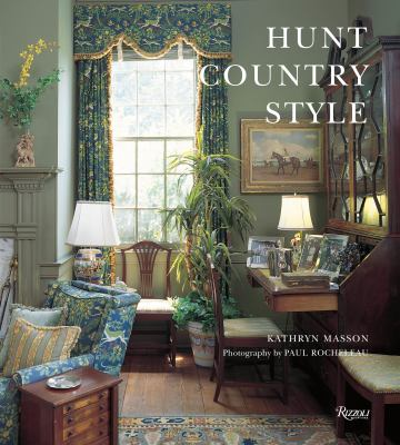 Hunt Country Style 9780847829491