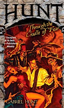 Hunt Through the Cradle of Fear 9780843962581