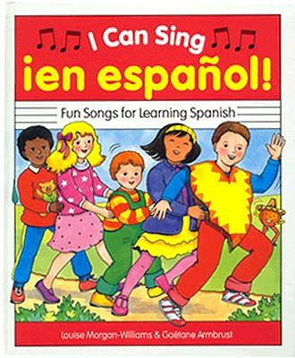 I Can Sing Ien Espanol: Fun Songs for Learning Spanish with Cassette 9780844271729