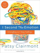 I Second That Emotion: Untangling Our Zany Feelings [With DVD]