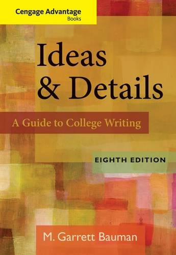 Ideas & Details: A Guide to College Writing - 8th Edition