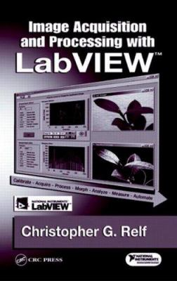 Image Acquisition and Processing with LabVIEW [With CDROM] 9780849314803