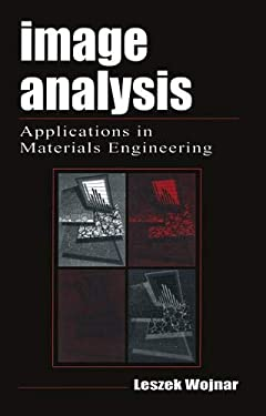 Image Analysis: Applications in Materials Engineering 9780849382260