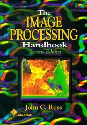 The Image Processing Handbook, Second Edition 9780849325168