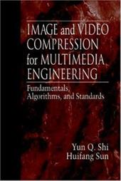 Image and Video Compression for Multimedia Engineering: Fundamentals, Algorithms, and Standards 3727882