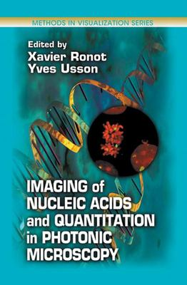 Imaging of Nucleic Acids and Quantitation in Photonic Microscopy 9780849308178