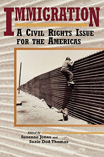 Immigration: A Civil Rights Issue for the Americas 9780842027755