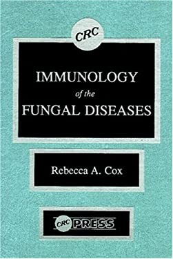Immunology of the Fungal Diseases 9780849361531