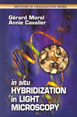 In Situ Hybridization in Light Microscopy 9780849307034