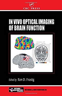 In Vivo Optical Imaging of Brain Function 9780849323898