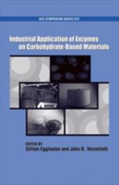 Industrial Application of Enzymes on Carbohydrate Based Materials