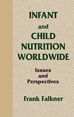 Infant and Child Nutrition Worldwide: Issues and Perspectives 9780849388149