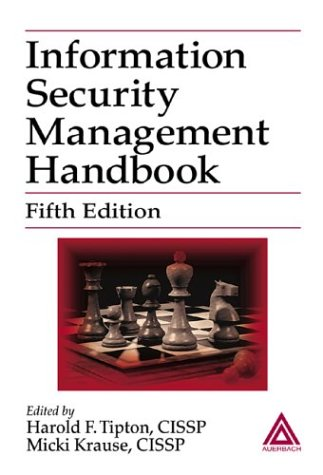 Information Security Management Handbook, Fifth Edition 9780849319976