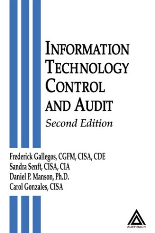 Information Technology Control and Audit, Second Edition 9780849320323