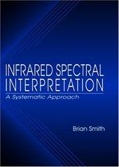 Infrared Spectral Interpretation: A Systematic Approach 3726968