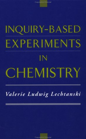 Inquiry-Based Experiments in Chemistry 9780841235700