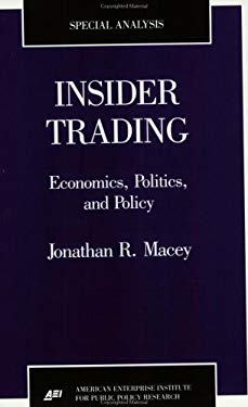Insider Trading: Economics, Politics, and Policy 9780844770109