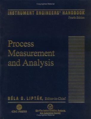 Instrument Engineers' Handbook, Fourth Edition, Volume One: Process Measurement and Analysis 9780849310836