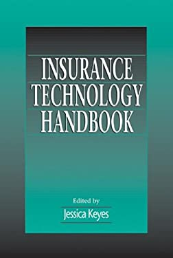 Insurance Technology Handbook: The New Partnership 9780849399930