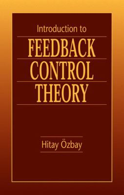 Introduction to Feedback Control Theory Ion 9780849318672