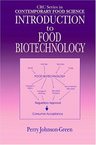 Introduction to Food Biotechnology 9780849311529
