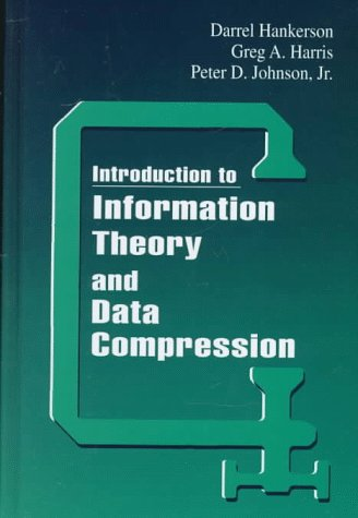 Introduction to Information Theory and Data Compression 9780849339851