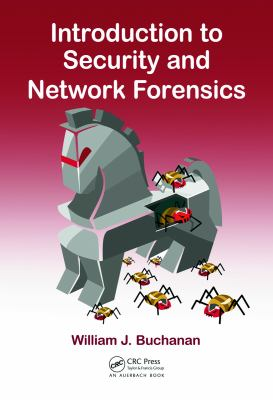 Introduction to Security and Network Forensics 9780849335686