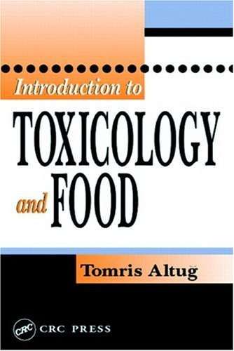 Introduction to Toxicology and Food 9780849314568