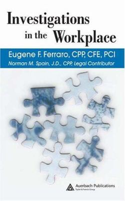 Investigations in the Workplace 9780849316487