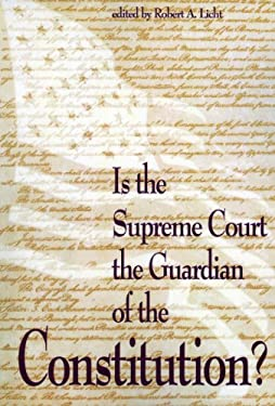 Is the Supreme Court the Guardian of the Constitution? 9780844738130