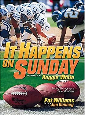 It Happens on Sunday: Finding Courage for a Life of Greatness 9780849957543