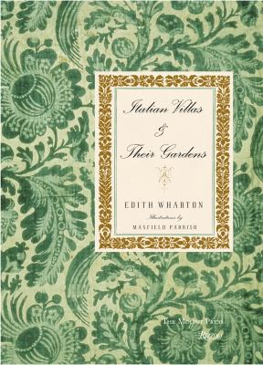 Italian Villas and Their Gardens: The Original 1904 Edition 9780847831159