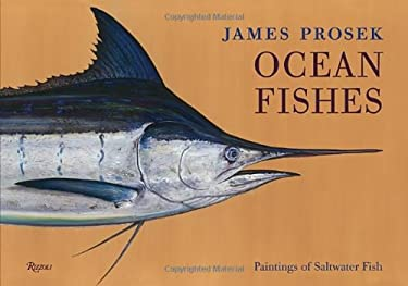 James Prosek: Ocean Fishes: Paintings of Saltwater Fish 9780847839070