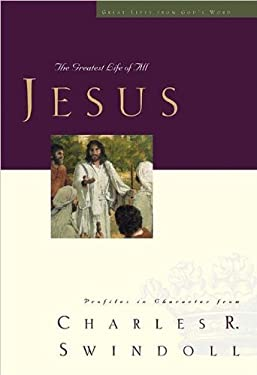 Jesus: The Greatest Life of All 9780849901904