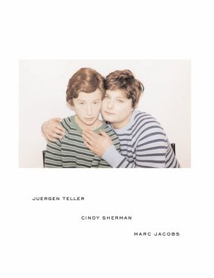 Juergen Teller, Cindy Sherman, Marc Jacobs 9780847828272