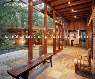 Julius Shulman: Chicago Mid-Century Modernism 9780847832873