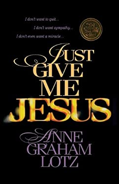 Just Give Me Jesus
