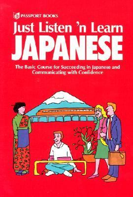 Just Listen 'n Learn Japanese: Beginning Through Intermediate 9780844283876
